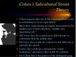 cohen s subcultural strain theory