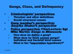 gangs class and delinquency