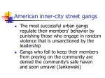 american inner city street gangs