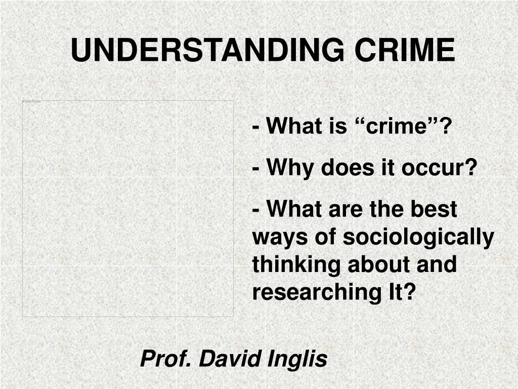 understanding crime l.