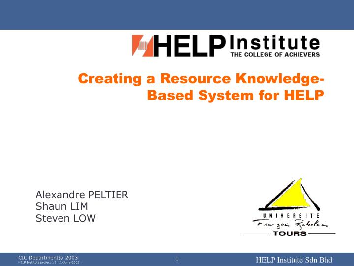 creating a resource knowledge based system for help n.