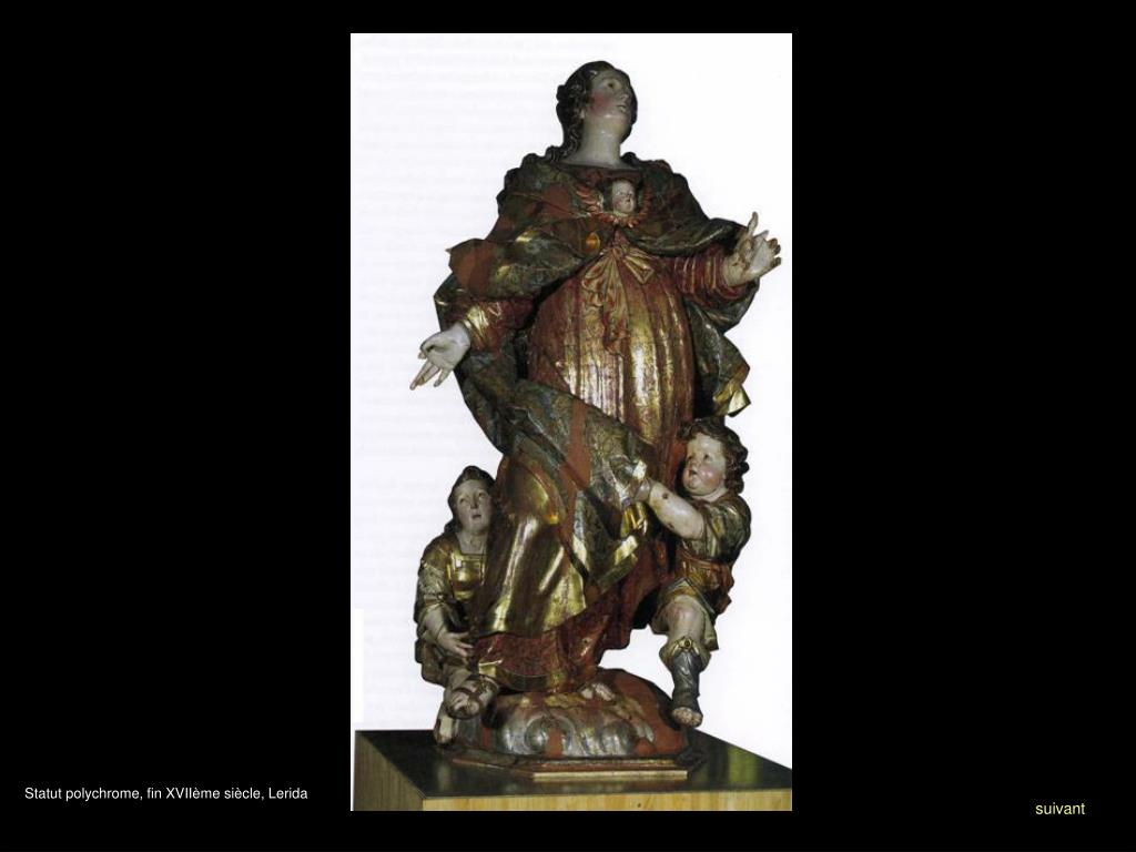 Statut polychrome, fin XVIIème siècle, Lerida