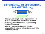 differential to differential parameters s dd