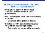 indirect measurement method tdr tdt conversion
