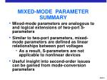 mixed mode parameter summary