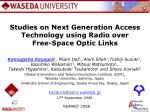 studies on next generation access technology using radio over free space optic links