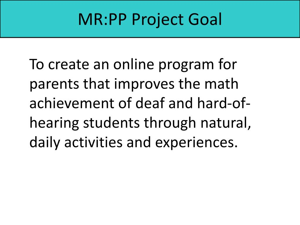 MR:PP Project Goal