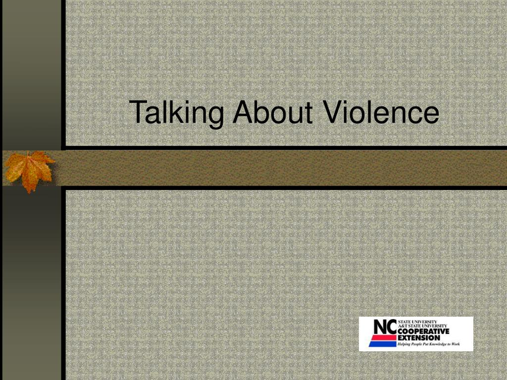 talking about violence l.