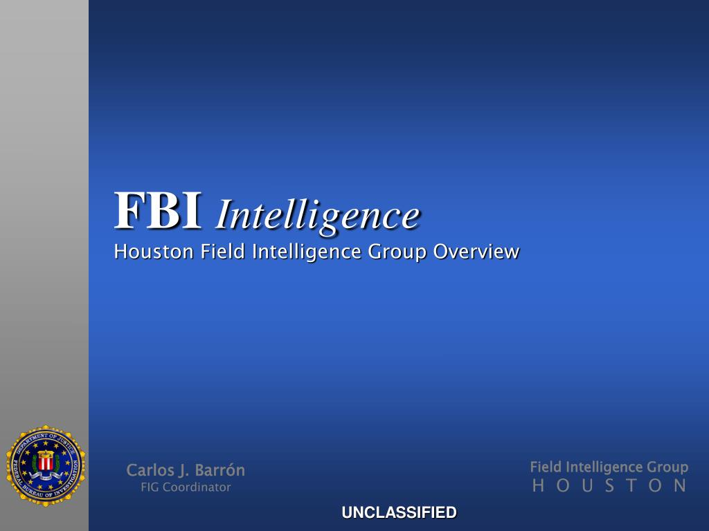 fbi intelligence houston field intelligence group overview l.