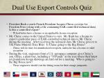 dual use export controls quiz