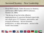 increased scrutiny new leadership