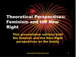 theoretical perspectives feminism and the new right