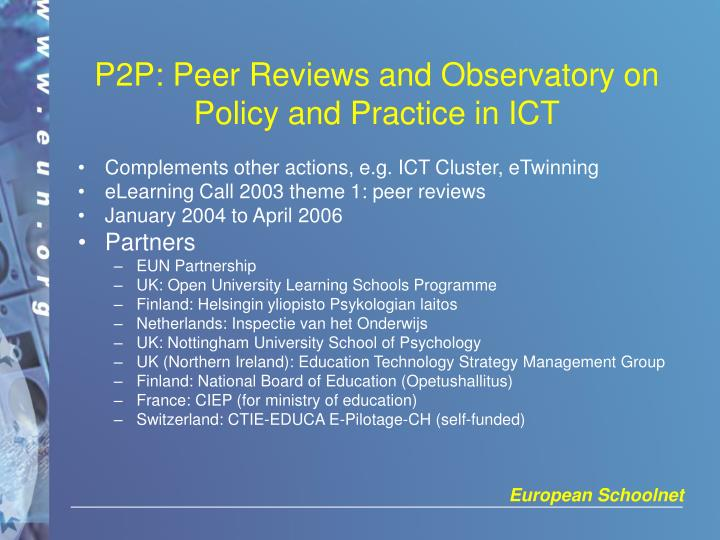 P2P: Peer Reviews and Observatory on Policy and Practice in ICT
