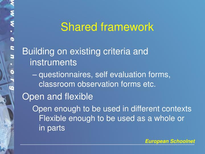 Shared framework