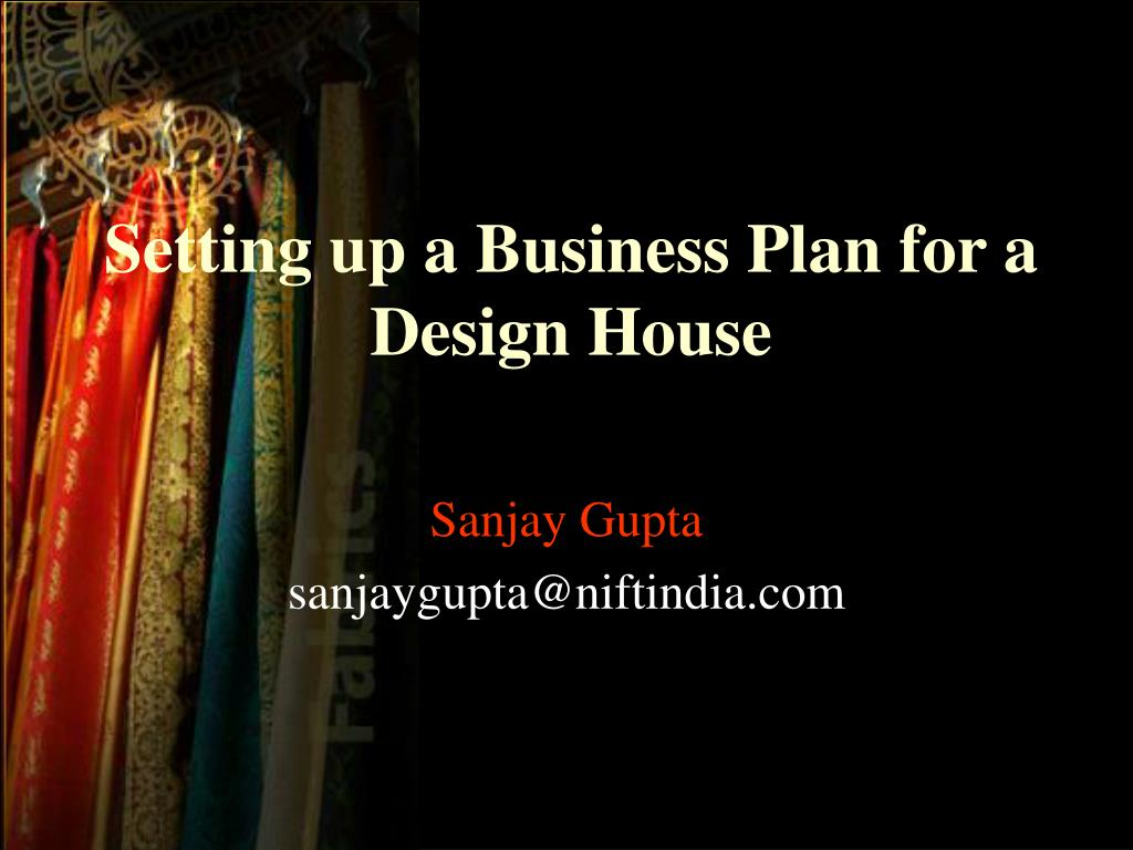 setting up a business plan for a design house l.