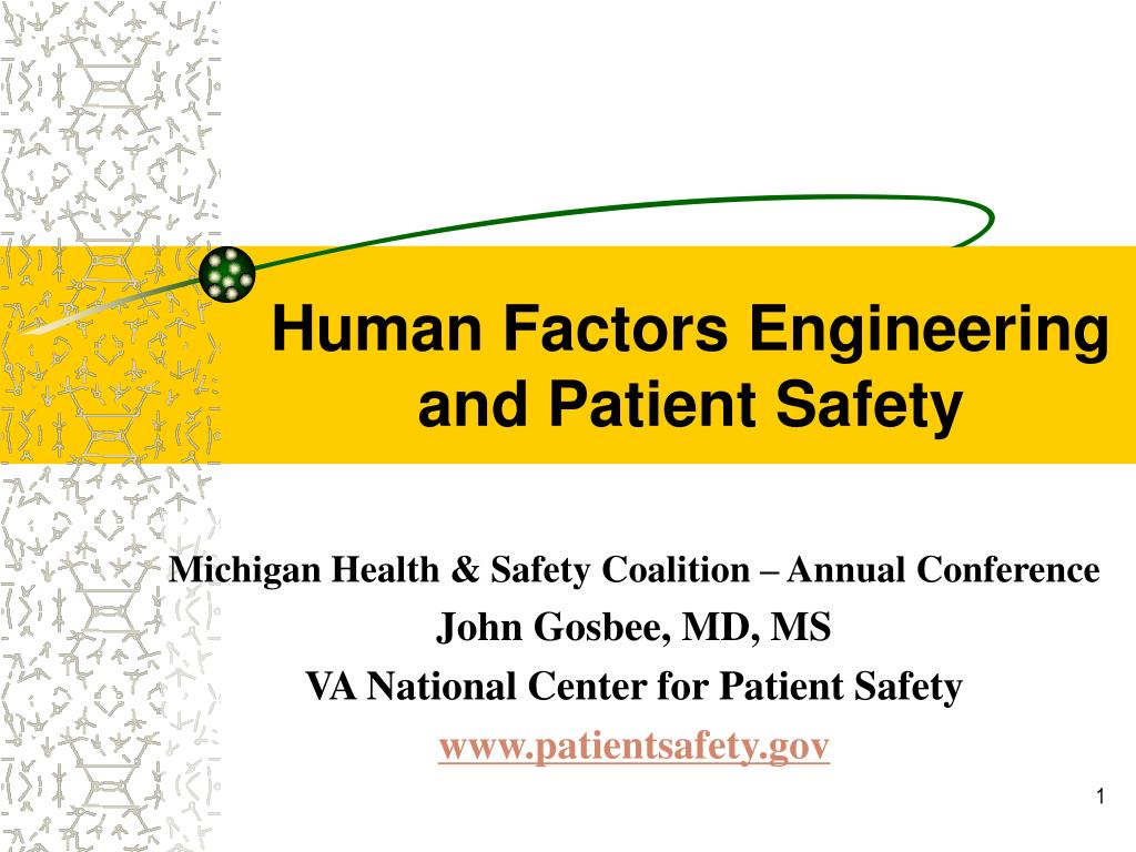 human factors engineering and patient safety l.