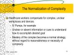 the normalization of complexity