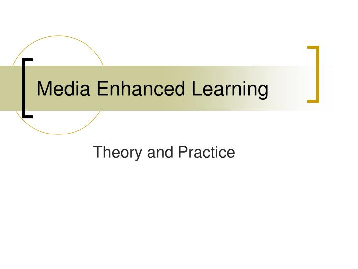 media enhanced learning n.