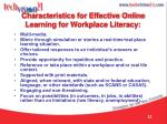 characteristics for effective online learning for workplace literacy