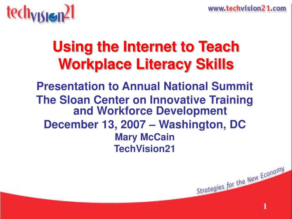 using the internet to teach workplace literacy skills l.