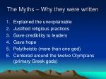 the myths why they were written