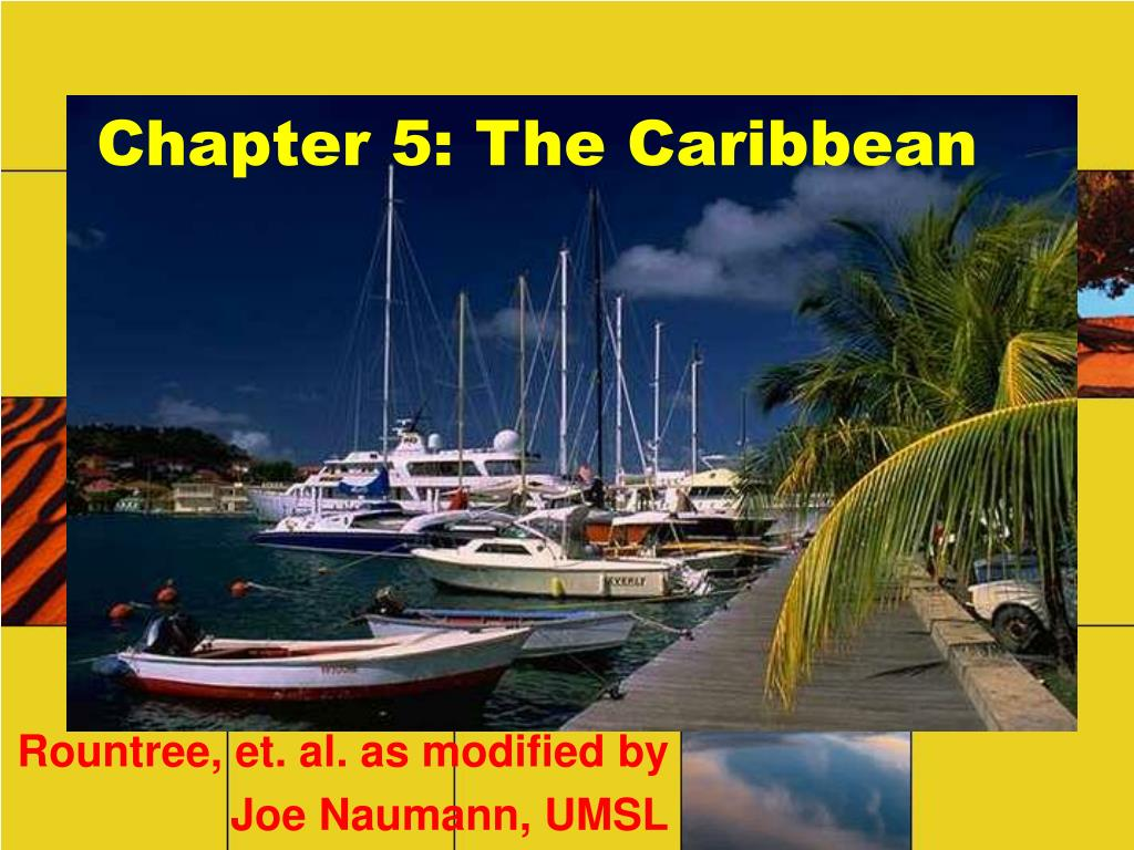 chapter 5 the caribbean l.