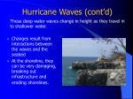 hurricane waves cont d