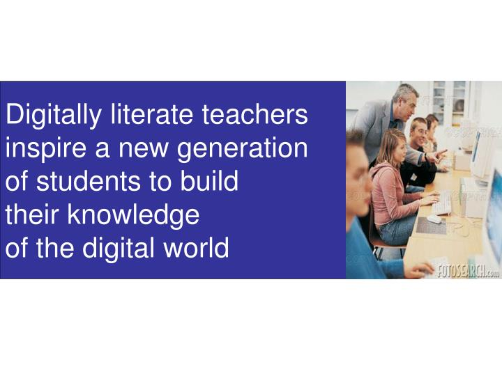 Digitally literate teachers