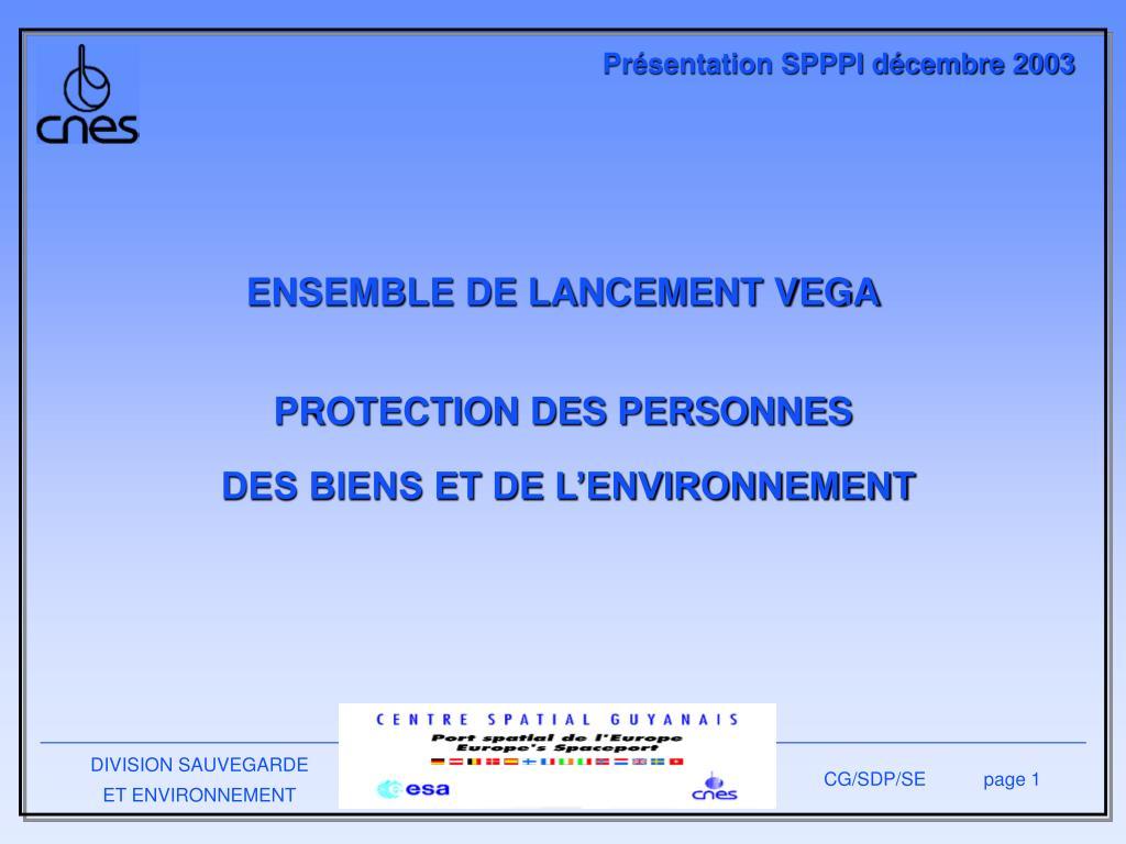 ensemble de lancement vega protection des personnes des biens et de l environnement l.