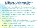 additional criticisms additions to macarthur wilson theory