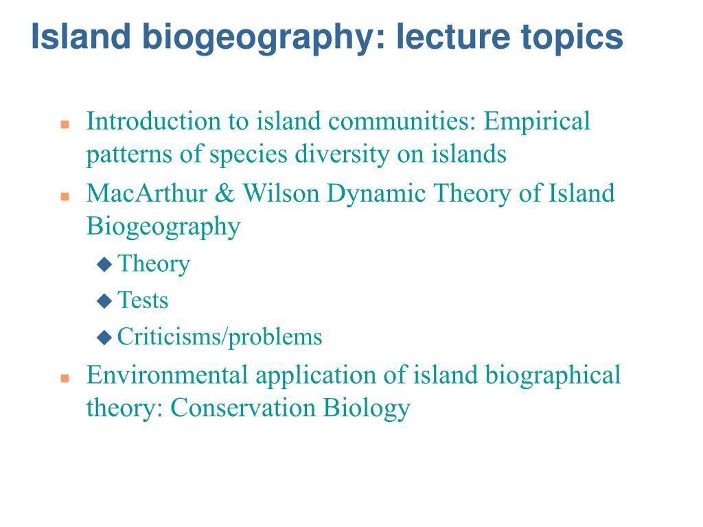 island biogeography lecture topics l.