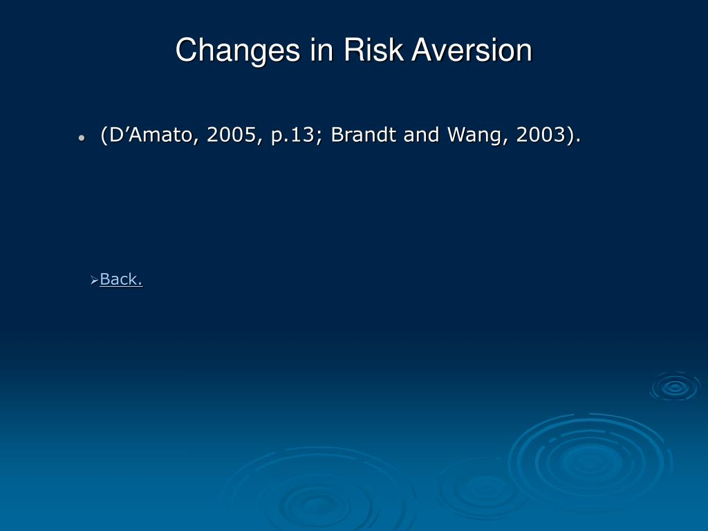 Changes in Risk Aversion