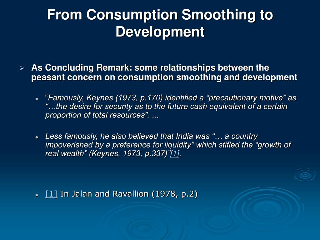 From Consumption Smoothing to Development