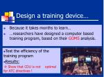 design a training device
