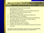 broad public policy objectives of deposit insurance systems