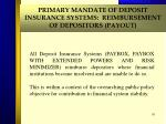 primary mandate of deposit insurance systems reimbursement of depositors payout