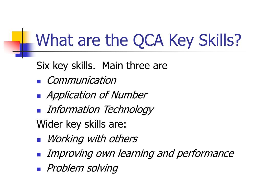 What are the QCA Key Skills?