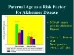 paternal age as a risk factor for alzheimer disease