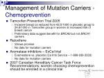 management of mutation carriers chemoprevention