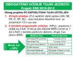 obogateno u enje tujih jezikov projekt ess 2010 2012