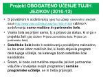 projekt obogateno u enje tujih jezikov 2010 1252