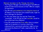 mental mistakes in the titanic decision 1