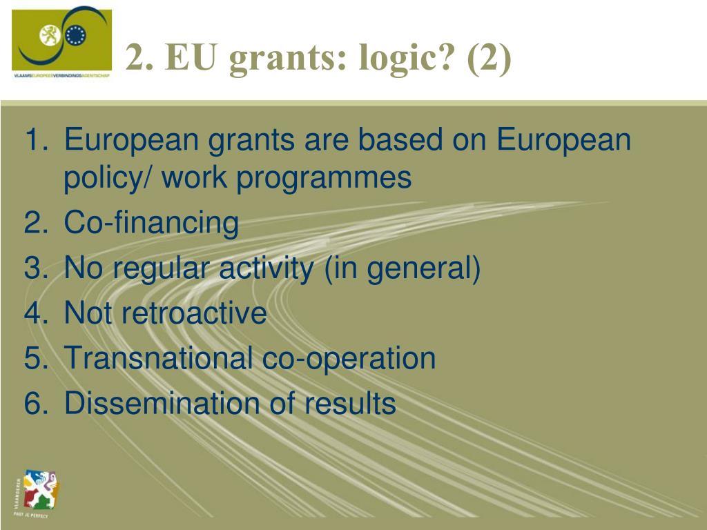 2. EU grants: logic? (2)