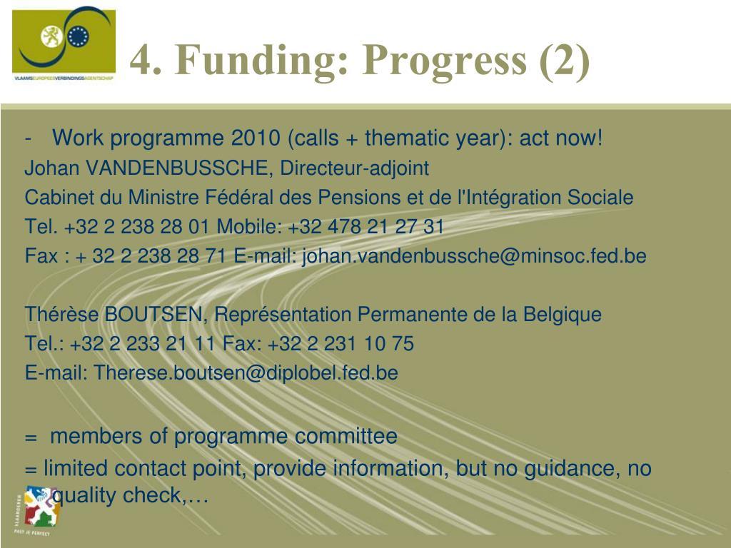 4. Funding: Progress (2)