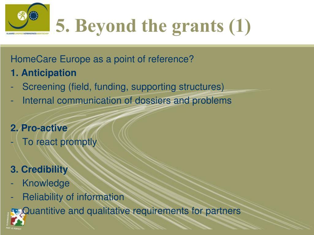 5. Beyond the grants (1)