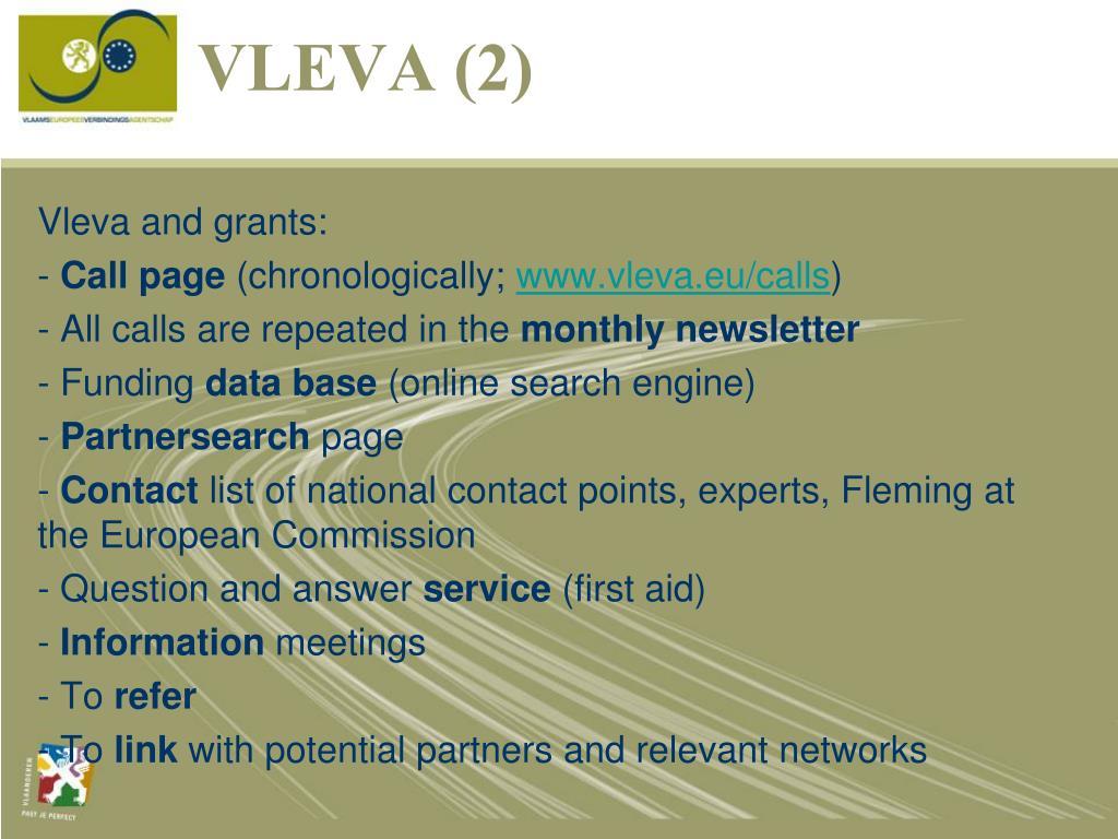 Vleva and grants: