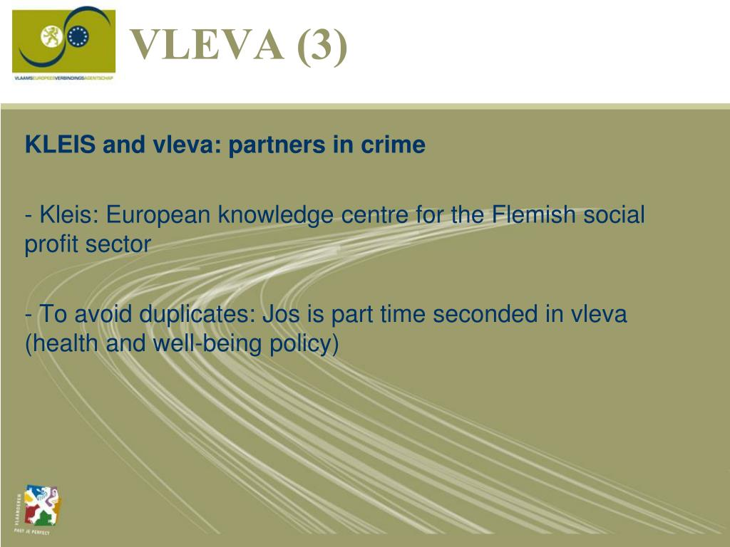 KLEIS and vleva: partners in crime