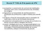 decreto n 7 510 de 29 de janeiro de 197622