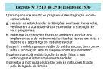 decreto n 7 510 de 29 de janeiro de 197624