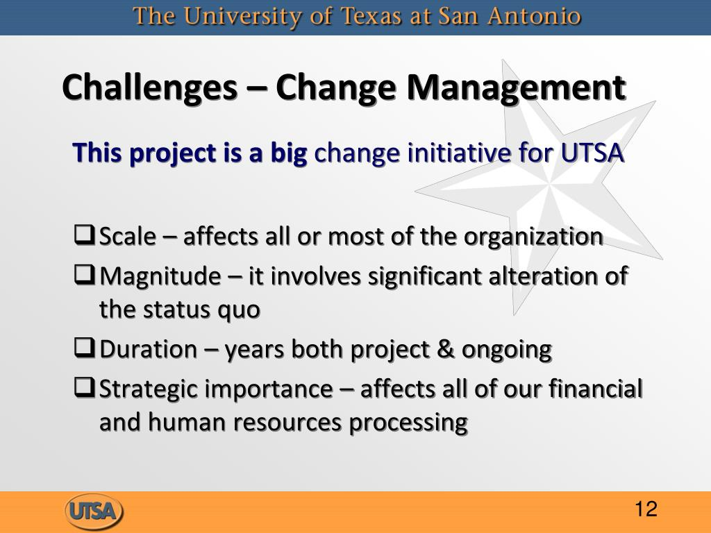 Challenges – Change Management